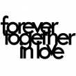 FOREVER TOGETHER IN LOVE FTIL1-1