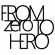 FROM ZERO TO HERO FZTH1-1