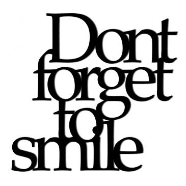 Napis na ścianę DekoSign Dont forget to smile