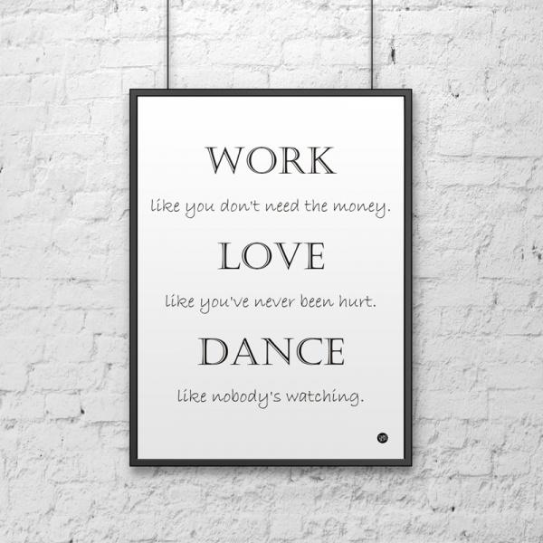 Plakat dekoracyjny 50x70 cm WORK LOVE DANCE DekoSign biały DS-PL7-0